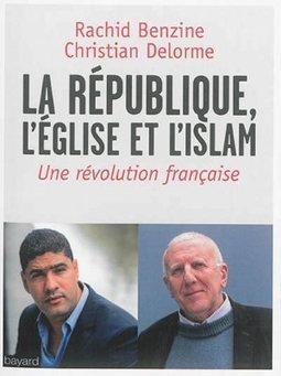 La république, l'église et l'islam, une révolution française