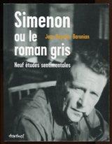 Simenon ou le roman gris : comprendre et ne pas juger