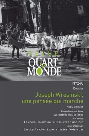 Revue Quart Monde 240 : Joseph Wresinski, une pensée en marche